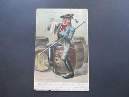 AK 1906 Künstlerkarte Sakra! Hat Dös Bier An Foam! Bierfass. Wanderer Trinkt Aus Einem Krug! - Humor