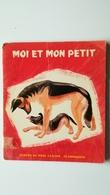 RARE ! Albums Du Père Castor MOI ET MON PETIT - Contes