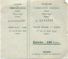TICKET ENTREE COMPLET  CENTENNAIRE DU TIMBRE POSTE FRANCAIS GRAND PALAIS PARIS 1 ER AU 12 JUIN 1949 - Tickets - Vouchers
