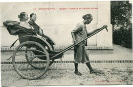 INDOCHINE CARTE POSTALE DE COCHINCHINE -SAIGON -FEMMES EN POUSSE-POUSSE AYANT VOYAGEE - Postales