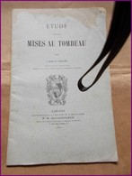 LIMOUSIN ABBE LECLER ETUDE MISES AU TOMBEAU 1888 DUCOURTIEUX LIMOGES Curé De Compreignac - Limousin