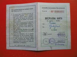 RAILWAY YEAR TICKET.JUGOSLOVANSKE ZELEZNICE(PIVKA-LJUBLJANA) - Season Ticket