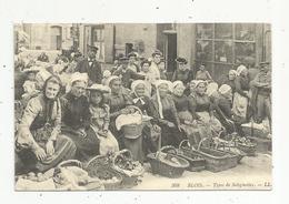 Reproduction Edito , Photo D.R. , Commerce , Marché , 41 , Blois , Typesde Solognottes - Marchés