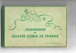 Livre Ancien Chansons Des Quatre Coins De France - Unclassified