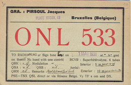 Ancienne QSL De ONL 533, Jacques Pirsoul, Place Masui, Bruxelles (1er Mai 1938) - Radio Amateur