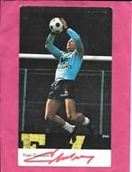 Carte Football  ASSE Saint Etienne Yvan Curkovic Dédicacée Authentique Publicité Manufrance 1970 - Football