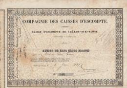 Compagnie Des Caisses D'Escompte - Chalon Sur Saône  20 Avril 1857  - Action 500 Frs - Shareholdings