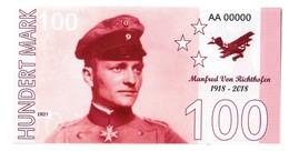 Germany 100 Mark 1918-2018 Manfred Von Richtofen (Red Baron) Fantasy Commemorative Trial AA 00000 - Germania