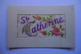 CPA BRODEE. Carte Postale Brodée. SAINTE CATHERINE. - Brodées