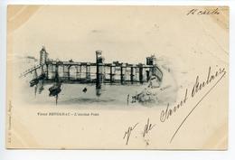 Bergerac L'ancien Pont - Bergerac