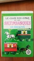 LE CLUB DES CINQ ET LES SALTIMBANQUES  ENID BLYTON - Bibliotheque De La Jeunesse