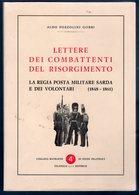 Lettere Dei Combattenti Del Risorgimento Buono Stato - Italia
