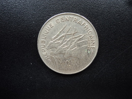 RÉPUBLIQUE CENTRAFRICAINE : 100 FRANCS 1975   KM 7     SUP * - Central African Republic