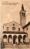 Vicenza - Chiesa Di San Tommaso Sec. XIII Ora Sede Del Distretto Militare - - Vicenza