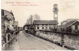 Vicenza - Borgo S. Felice E Torre Stile Romano Bizantino - - Vicenza