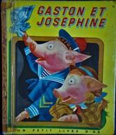 Un Petit Livre D'OR  N° 16 - Gaston Et Joséphine - Éditions Cocorico - (  1960 ) . - Livres, BD, Revues