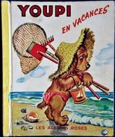 Les Albums Roses - YOUPI En Vacances - Pierre Probst - Hachette - ( 1954 ) . - Bücher, Zeitschriften, Comics