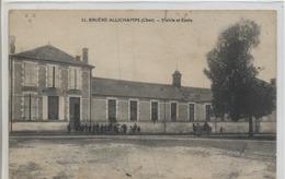 18 - BRUYERE ALLICHAMPS - Mairie Et Ecole. - Autres Communes