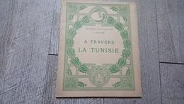 à Travers La Tunisie De Gauvin Illustrations De Chapon Carte  1929 - Art