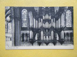 CHARTRES. La Cathédrale. Le Buffet D'Orgue. - Chartres
