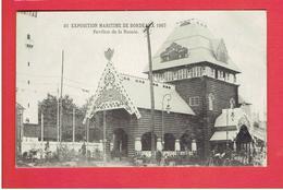 BORDEAUX EXPOSITION MARITIME 1907 PAVILLON DE LA RUSSIE CARTE VIERGE EN TRES BON ETAT - Bordeaux