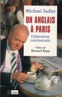 UN ANGLAIS A PARIS - MICHAEL SADLER - Cultural