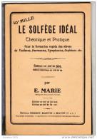 LE SOLFEGE IDEAL Théorique Et Pratique Par E.MARIE - Musique