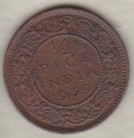 Inde  ½ Pice 1939 , George VI .Bronze .KM# 528 - India