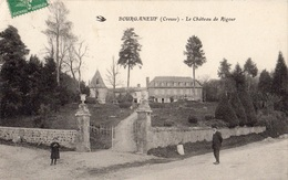 BOURGANEUF LE CHATEAU DE RIGOUR - Bourganeuf