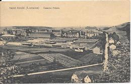 SAINT AVOLD - Caserne Pétain - Saint-Avold