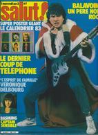 SALUT ! - N° 189 DU 22 DECEMBRE 1982 AU 4 JANVIER 1983-BALAVOINE-TELEPHONE-VERONIQUE DELBOURG.. - PORT COMPRIS EN FRANCE - Musique