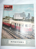 Vie Du Rail 743 1960 Serre Ponçon Savines Luneville Avignon Gare Pithiviers Colonie Aumont La Clairiere - Trains