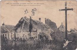 E026 LA GRANDE GUERRE 1914-16  RAMSCAPELLE Après Le Bombardement - Belgique