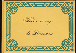 LIER : Kent U Ze Nog.... De Lierenaars - Lier