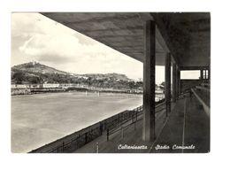 21 CALTANISSETTA - STADIO - ESTADIO – STADION – STADE – STADIUM – CAMPO SPORTIVO - Stadi