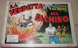 DICK FULMINE N. 9 LA VENDETTA DEL FACHIRO - Classic (1930-50)