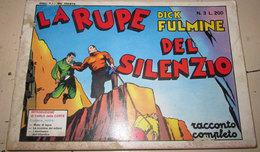 DICK FULMINE N. 3 LA RUPE DEL SILENZIO - Classic (1930-50)