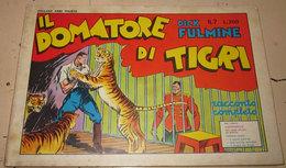 DICK FULMINE N. 7 IL DOMATORE DI TIGRI - Classic (1930-50)
