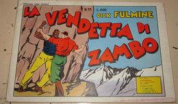 DICK FULMINE N. 11 LA VENDETTA DI ZAMBO - Classic (1930-50)