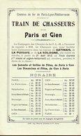 Paris à Gien (45 Loiret) Horaire Chemins De Fer PLM  TRAIN DE CHASSEURS  1912 (PPP8954) - Europa