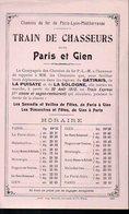 Paris à Gien (45 Loiret) Horaire Chemins De Fer PLM  TRAIN DE CHASSEURS  1913 (PPP8955) - Europe