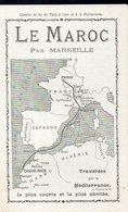 Le Maroc Par Marseille : Chemins De Fer PLM 1915 (PPP8970) - Tourism Brochures