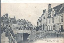 NORD - 59 -BERGUES - Pont Saint Jean - Belle Animation - Bergues