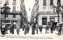 """Cpa 44_NANTES Sur La Place Royale - Le """"club Du Haricot"""" Devant La Rue Crébillon Banque Société Générale, Pianos Musique - Nantes"""
