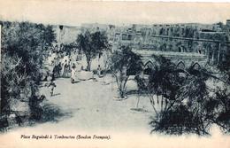 SOUDAN FRANCAIS - PLACE BAGUINDE A TOMBOUCTOU - Mauritanie