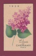 250618 -  CALENDRIER Petit Format 1939 LILAS DE CHERAMY Paris - Carte Parfumée Parfum Beauté - Antiquariat (bis 1960)