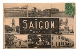 CPA  INDOCHINE  VIETNAM - Saïgon, Militaire - Vietnam