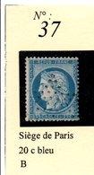 N° 37 SIEGE DE PARIS 20C BLEU - 1870 Siège De Paris
