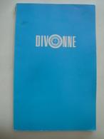DIVONNE. SAISON 1969 - FRANCE, AIN, AUVERGNE-RHÔNE-ALPES. 96 PAGES. - Palour Games