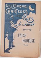 (RG2) Les Chansons Des Chanteurs Des Rues De MACON ;  VALSE RODEUSE - Partitions Musicales Anciennes